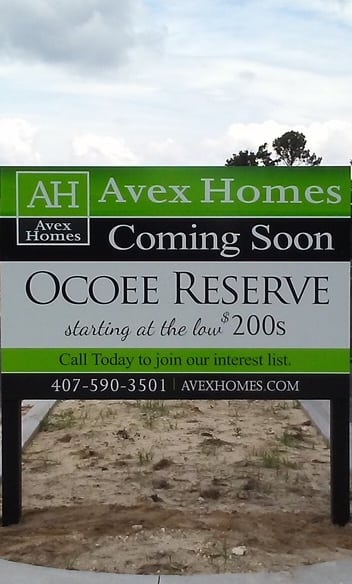 New homes are coming soon from Avex Homes in Ocoee at the new home community Ocoee Reserve. Sign is at the site of the new model home for the community.