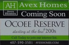 Sign for new homes starting in the low $200s in Ocoee Florida by new home builders Avex Homes.